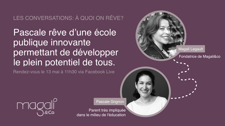 Pascale Grignon 13 mai : L'école publique de rêve