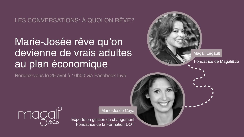 Marie-Josée Caya 29 avril : Être adulte  au plan économique