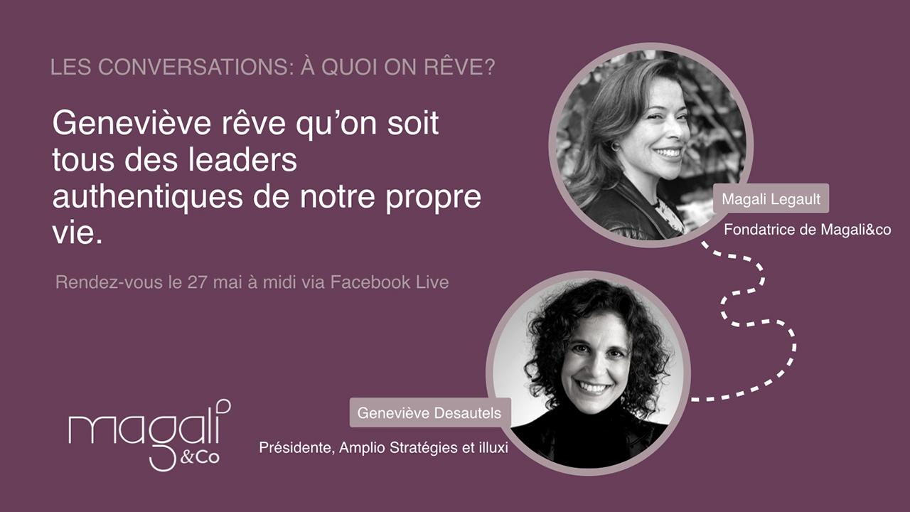 Geneviève Desautels 27 mai : Leadership authentique